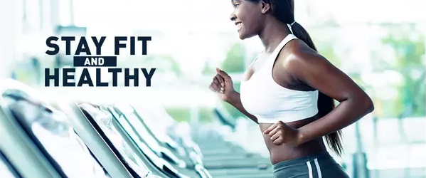 How to Stay Fit and Healthy